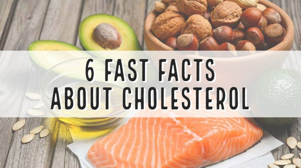 6 Fast Facts About Cholesterol
